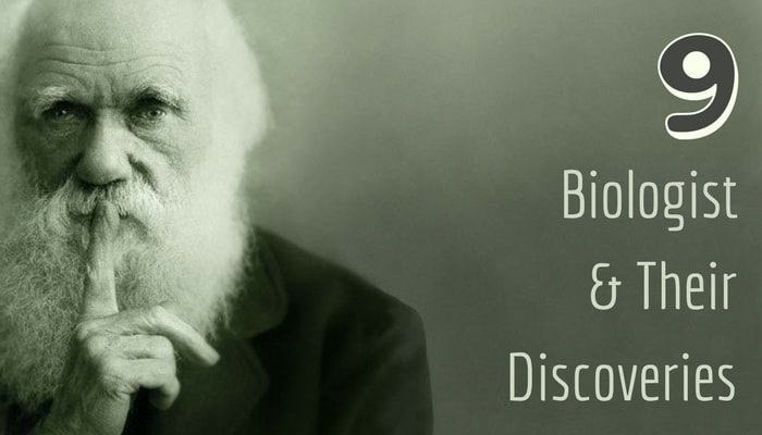 Famous Biologist And Their Discoveries That Changed The World