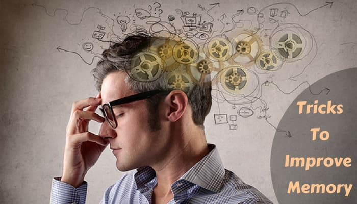 Best Tricks to Increase and to Sharpen Your Memory Power