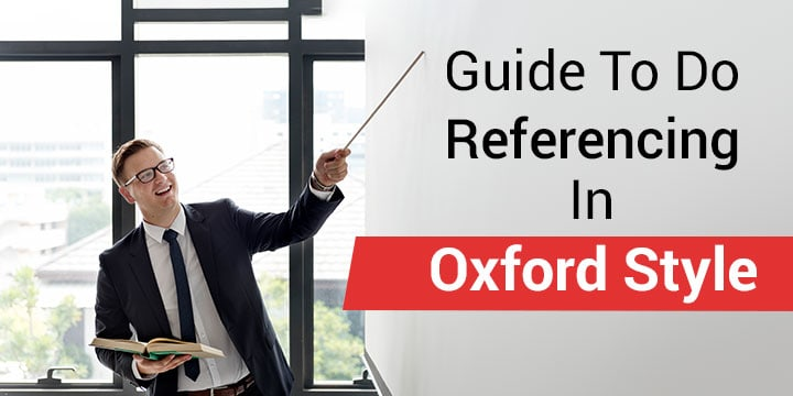 A Guide How to Do Referencing in Oxford Style   Global Assignment Help