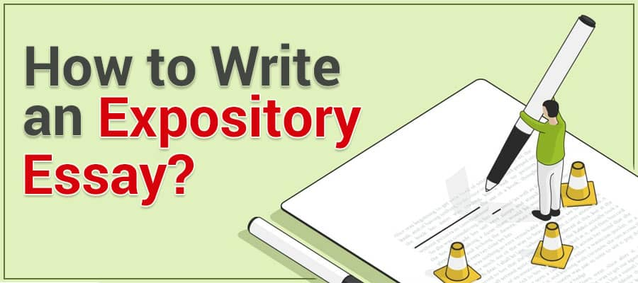 7 Easy Ways to Write an Impressive Expository Essay