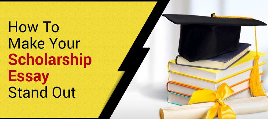 How to Write a Winning Scholarship Essay?