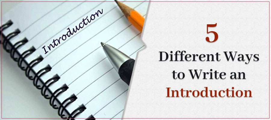 5 Different Ways to Write an Introductory Paragraph
