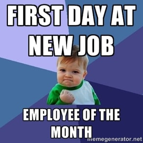 First Day at New Job