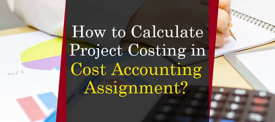 Cost Accounting Assignment