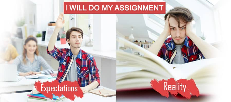 Expectations vs Reality of Assignment