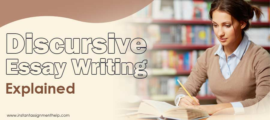 Discursive Essay Writing Explained