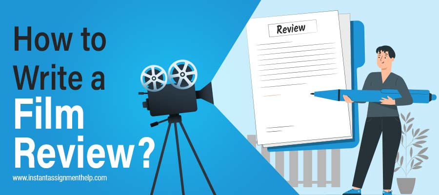 How to Write a Film Review?